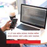 5 lý do nên dùng phần mềm bán hàng vật liệu xây dựng Vsoft